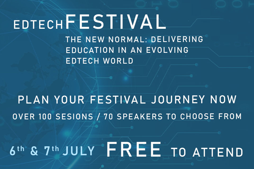 Edtech Festival: The New Normal - Delivering education in an evolving Edtech world